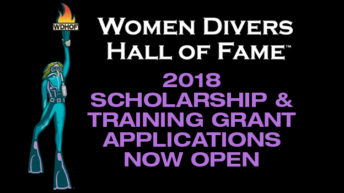 Women Divers Hall of Fame 2018 Scholarships and Training Grants are open for application